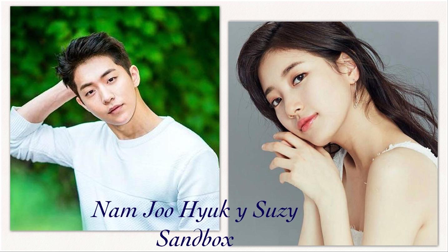 [KDrama] Suzy y Nam Joo Hyuk: Sandbox